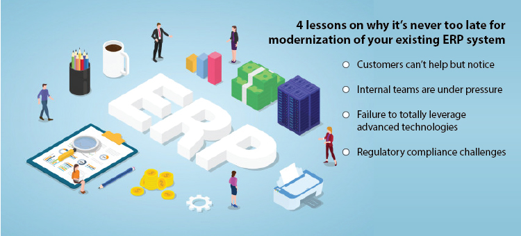 4 lessons on why it's never too late for modernization of your existing ERP system